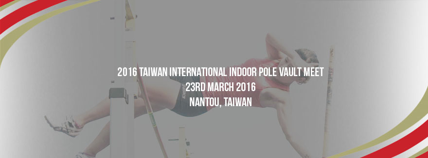 2016 Taiwan International Indoor Pole Vault Meet