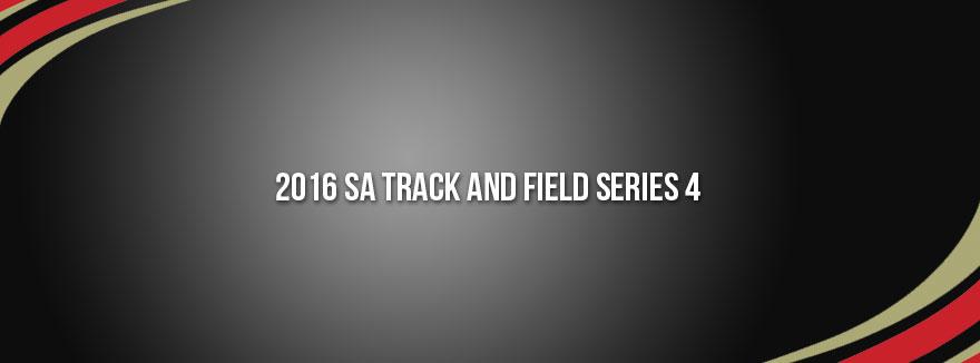 2016 SA Track and Field Series 4