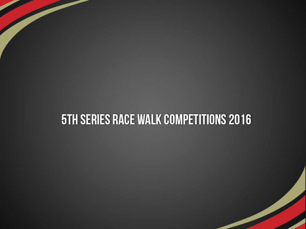 5th-Series-Race-Walk-Competitions-2016