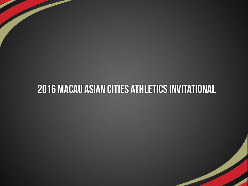 2016-Macau-Asian-Cities-Athletics-Invitational-2