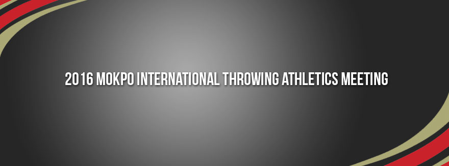 2016 Mokpo International Throwing Athletics Meeting