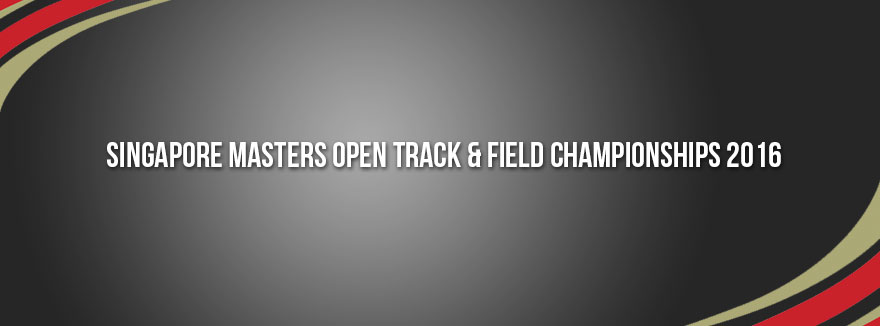 Singapore Masters Open Track & Field Championships 2016