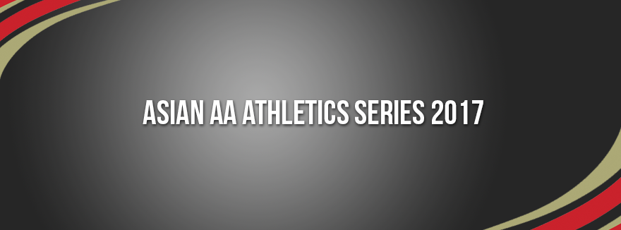 Asian AA Athletics Series 2017