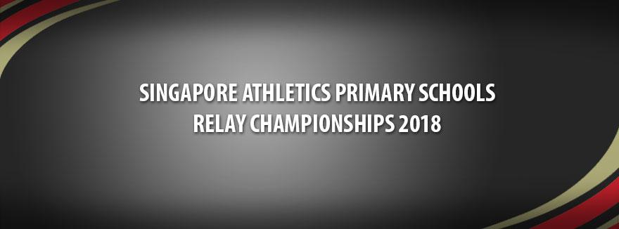 Singapore Athletics Primary Schools Relay Championships 2018