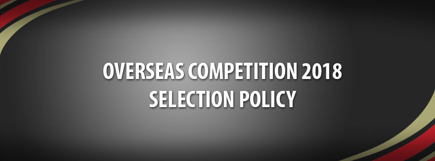 Overseas Competition 2018 – Selection Policy