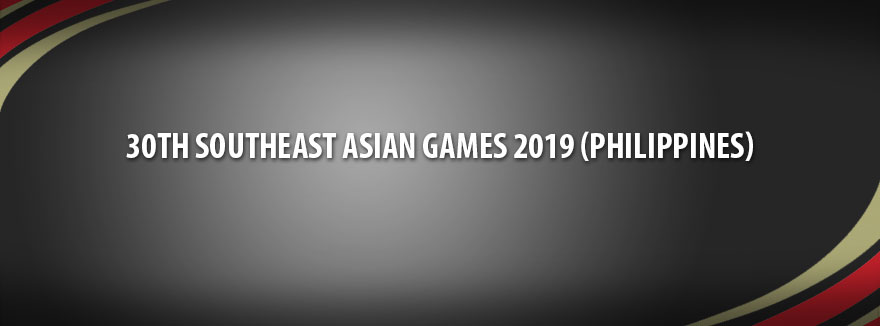 30th Southeast Asian Games 2019 (Philippines)