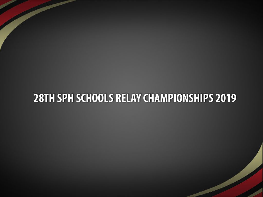 28th SPH Schools Relay Championships 2019   Singapore Athletics