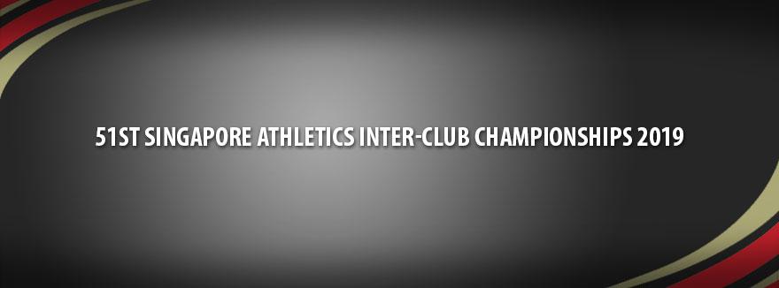 51st Singapore Athletics Inter-Club Championships 2019