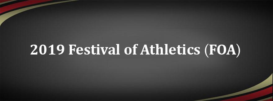 2019 Festival of Athletics (FOA)
