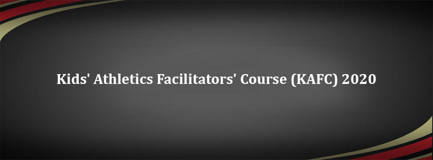 Kids' Athletics Facilitators' Course (KAFC) 2020