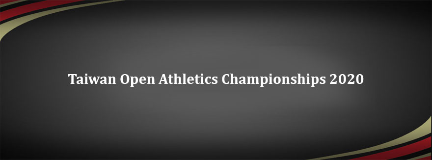 Taiwan Open Athletics Championships 2020