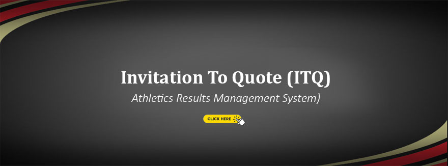 Invitation To Quote (ITQ) – Athletics Results Management System