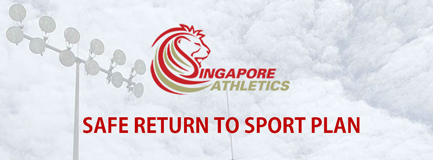 Singapore Athletics's Safe Return to Sport Plan