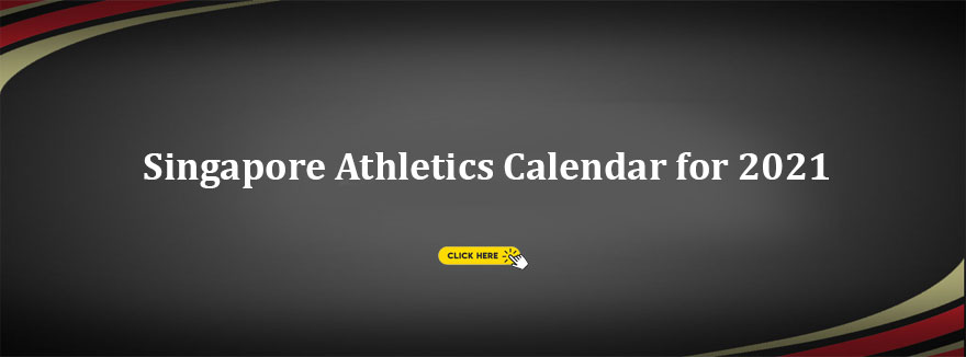 Singapore Athletics Calendar for 2021