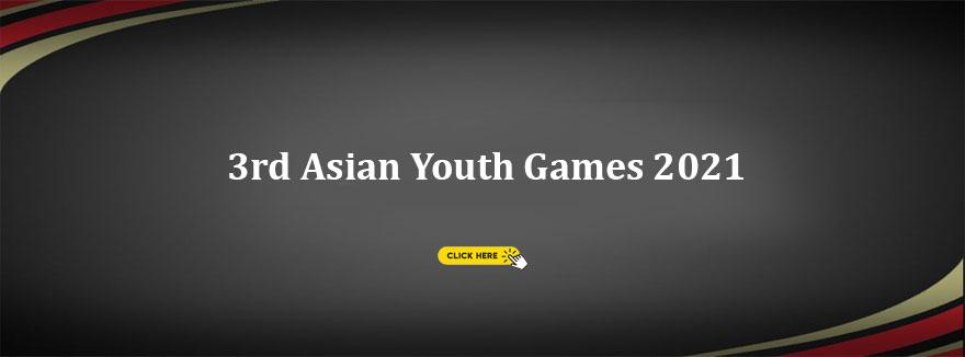 3rd Asian Youth Games 2021 (Shantou, China)