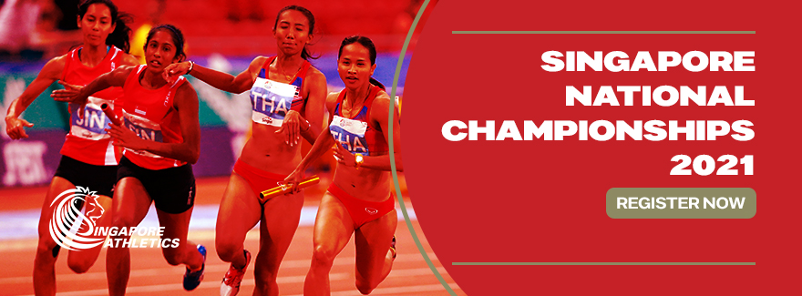 POSTPONED TO A LATER DATE – Singapore National Track & Field Championships 2021